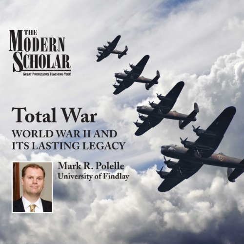 The Modern Scholar: Total War audiobook cover art