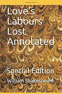Love's Labours Lost Annotated: Special Edition (ws)
