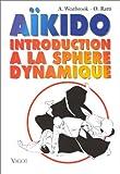 Aïkido - Introduction à la sphère dynamique