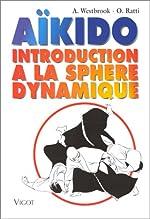 Aïkido - Introduction à la sphère dynamique d'A Westbrook
