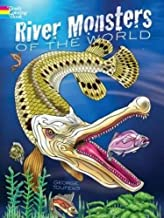 River Monsters of the World (Dover Coloring Books for Children)