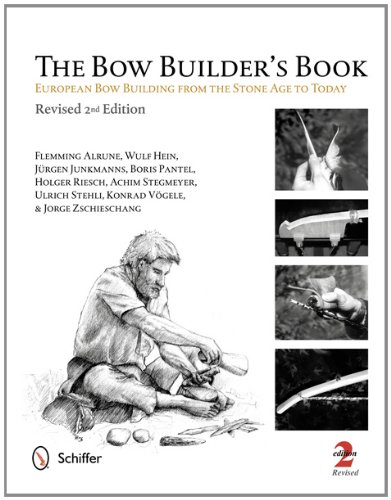 Image OfThe Bow Builder's Book: European Bow Building From The Stone Age To Today