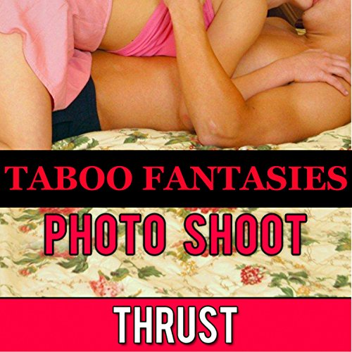 Taboo Fantasies: Photo Shoot audiobook cover art
