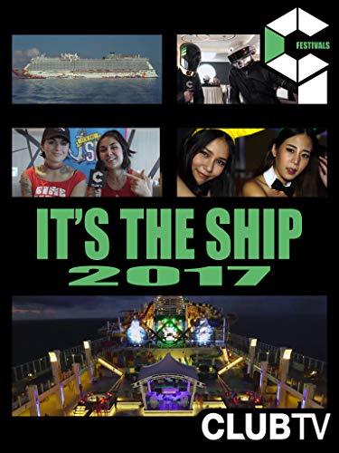 [FESTIVALS] IT'S THE SHIP 2017