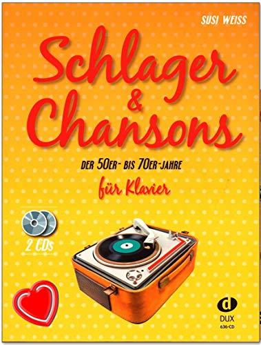 Schlager and Chansons der 50er- bis 70er- Jahre - umfassende Zusammenstellung von 40 Evergreens und Schlagern mit 2 CDs und Notenklammer - 9783868492217