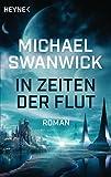 In Zeiten der Flut: Roman (German Edition)