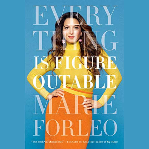 Everything Is Figureoutable                   By:                                                                                                                                 Marie Forleo                               Narrated by:                                                                                                                                 Marie Forleo                      Length: 9 hrs     Not rated yet     Overall 0.0