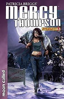 Patricia Briggs' Mercy Thompson: Moon Called #3 by [Patricia Briggs, Amelia Woo]