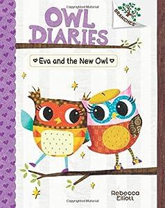 Eva and the New Owl (Owl Diaries)