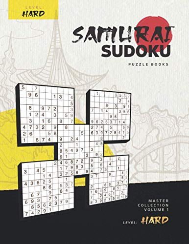 Samurai Sudoku Puzzle Books – Master Collection, Volume 1 - Level: Hard: Super Sudoku Challenges in the Legendary Samurai Style, for Adults and Kids, ... Killer Solutions at the Back, Fun Times