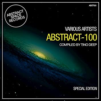 Abstract 100 (Special Edition Compiled by Tino Deep)