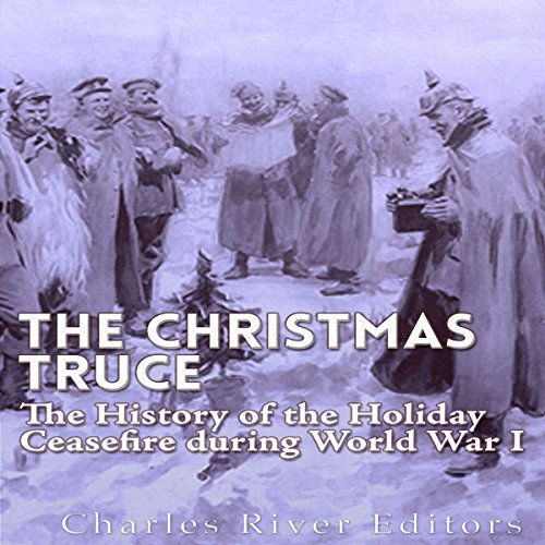 The Christmas Truce of 1914 audiobook cover art