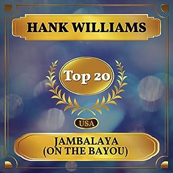 Jambalaya (On the Bayou) (Billboard Hot 100 - No 20)