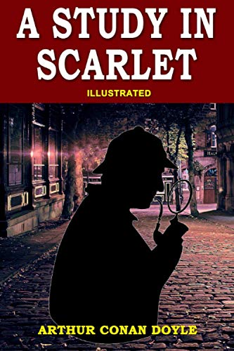 A Study in Scarlet: Illustrated, Vintage Classics Edition, Original Classic Novel