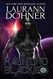 Haunting Blackie (Cyborg Seduction Book 8)