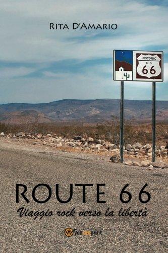 Route 66: Viaggio rock verso la libertà