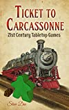 Ticket to Carcassonne: 21st Century Tabletop Games - Steve Dee