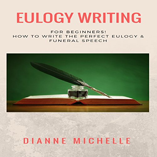 Eulogy Writing for Beginners! audiobook cover art