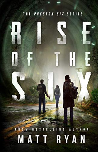 Compare Textbook Prices for Rise Of The Six: The Preston Six Series Volume 1 1 Edition ISBN 9781507590447 by Ryan, Matt