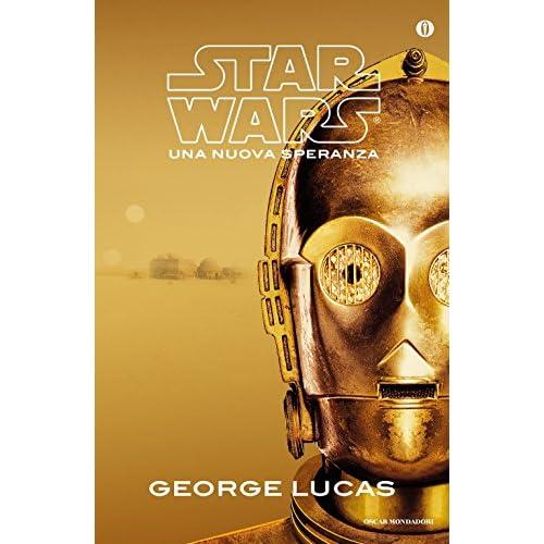 Una nuova speranza. Star Wars