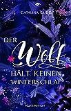 Der Wolf hält keinen Winterschlaf: Kurzroman (The Pack)