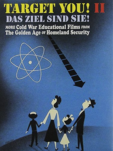 Target You II! More Cold War Educational Films From The Golden Age Of Homeland Security