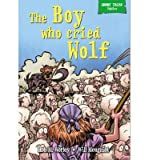 [(The Boy Who Cried Wolf)] [ By (author) Rob M. Worley ] [May, 2014]