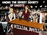 Among the Secret Society of Ghosts (English Edition)