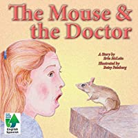 The Mouse & the Doctor