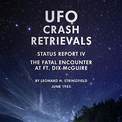UFO Crash Retrievals - Status Report IV cover art