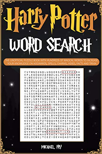 Harry Potter Word Search - The Unofficial Puzzle Book With Hundreds Of Magical Words To Increase Your Knowledge On Hogwarts, Spells, Charms, Hexes, Facts And Trivia (English Edition)