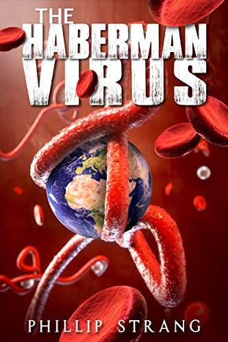 Book: The Haberman Virus by Phillip Strang