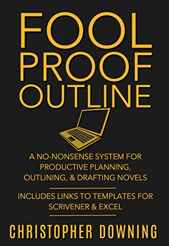 Fool Proof Outline: A No-Nonsense System for Productive ...