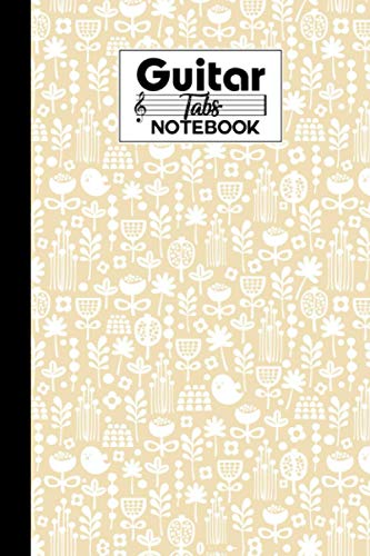 Guitar Tab Notebook: Birds and Floral Guitar Tab Notebook, Music Paper Notebook, Blank Guitar Tablature Music Note, 120 Pages - Size 6
