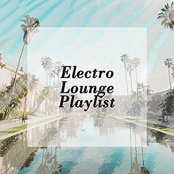Electro Lounge Playlist