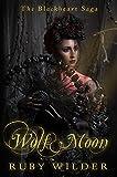 Wolf Moon: A Vampire Reverse Harem Paranormal Romance (The Blackheart Saga Book 4) (English Edition)