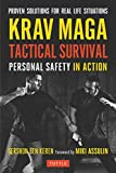 Keren, G: Krav Maga Tactical Survival: Personal Safety in Action. Proven Solutions for Real Life Situations - Gershon Ben Keren