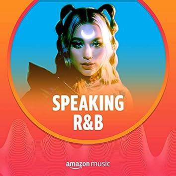 Speaking R&B