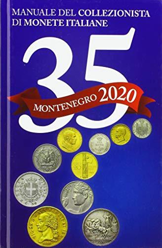 Montenegro 2020. Manuale del collezionista di monete italiane