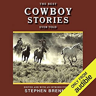 The Best Cowboy Stories Ever Told audiobook cover art