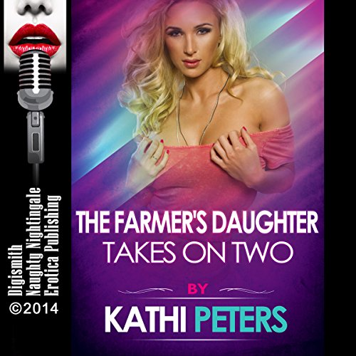 The Farmer's Daughter Takes on Two audiobook cover art