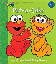 Pat-A-Cake and Other First Baby Games (Sesame Street) (Sesame Beginnings Level 4) by Random House (1-May-2002) Board book