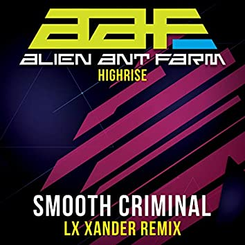 Smooth Criminal - Re-Recorded LX Xander Remix