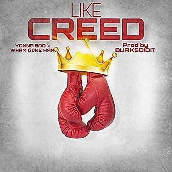 Like Creed (feat. Wham Gone Ham)