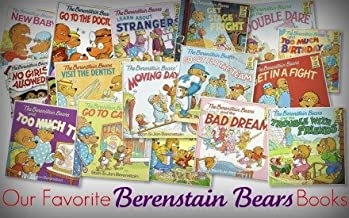 The Berenstain Bears and the Truth, The Berenstain Bears and the Sitter, The Berenstain Bears and the Ghost of the Forest,The Berenstain Bears No Girls Allowed, The Berenstain Bears Go to the Doctor, The Berenstain Bears Go to Camp (The Berenstain Bears)