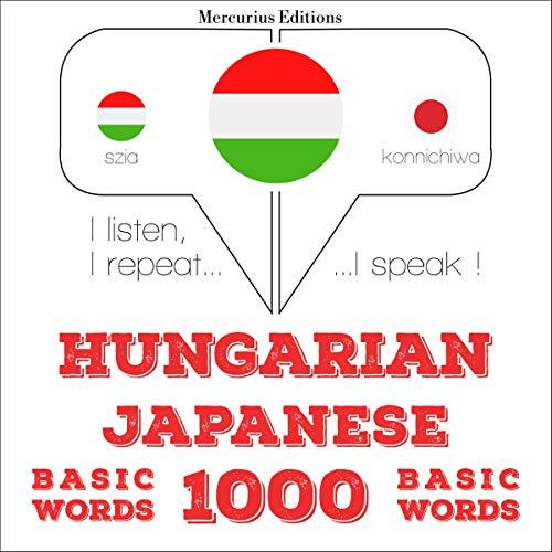 Couverture de Hungarian – Japanese. 1000 basic words