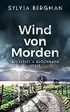 Wind von Morden: Heinze & Brockmanns zweiter Fall (Heinze & Brockmann Krimis)