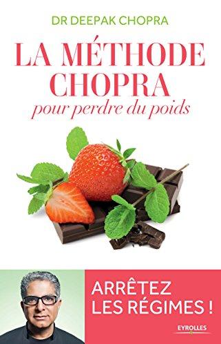 Die Chopra-Methode zur Gewichtsreduktion: Hören Sie auf zu nähren! (AUGENROLLEN)