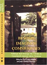 Beyond Imagined Communities: Reading and Writing the Nation in Nineteenth-Century Latin America (Woodrow Wilson Center Press)