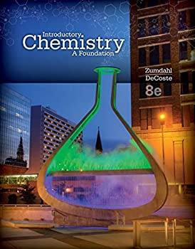 Student Solutions Manual for Zumdahl/DeCoste s Introductory Chemistry  A Foundation 8th